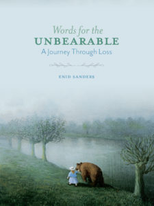Words for the Unbearable by Enid Sanders